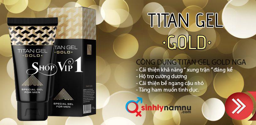Công dụng titan gel gold